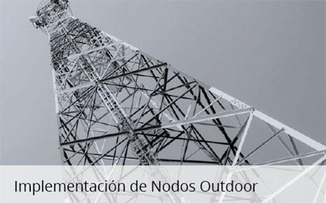 Implementación de Nodos Outdoor